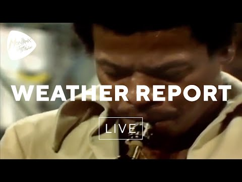 Weather Report - Black Market (Live at Montreux 1976)