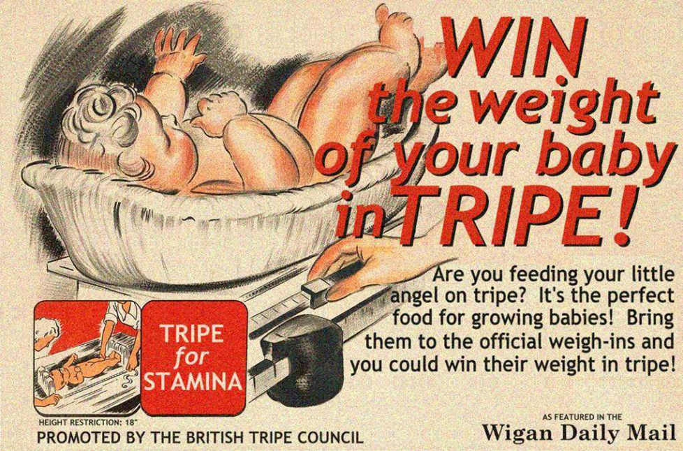 Win The Weight Of Your Baby In Tripe!
