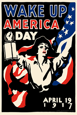 Wake up America Day. April 19, 1917 Poster