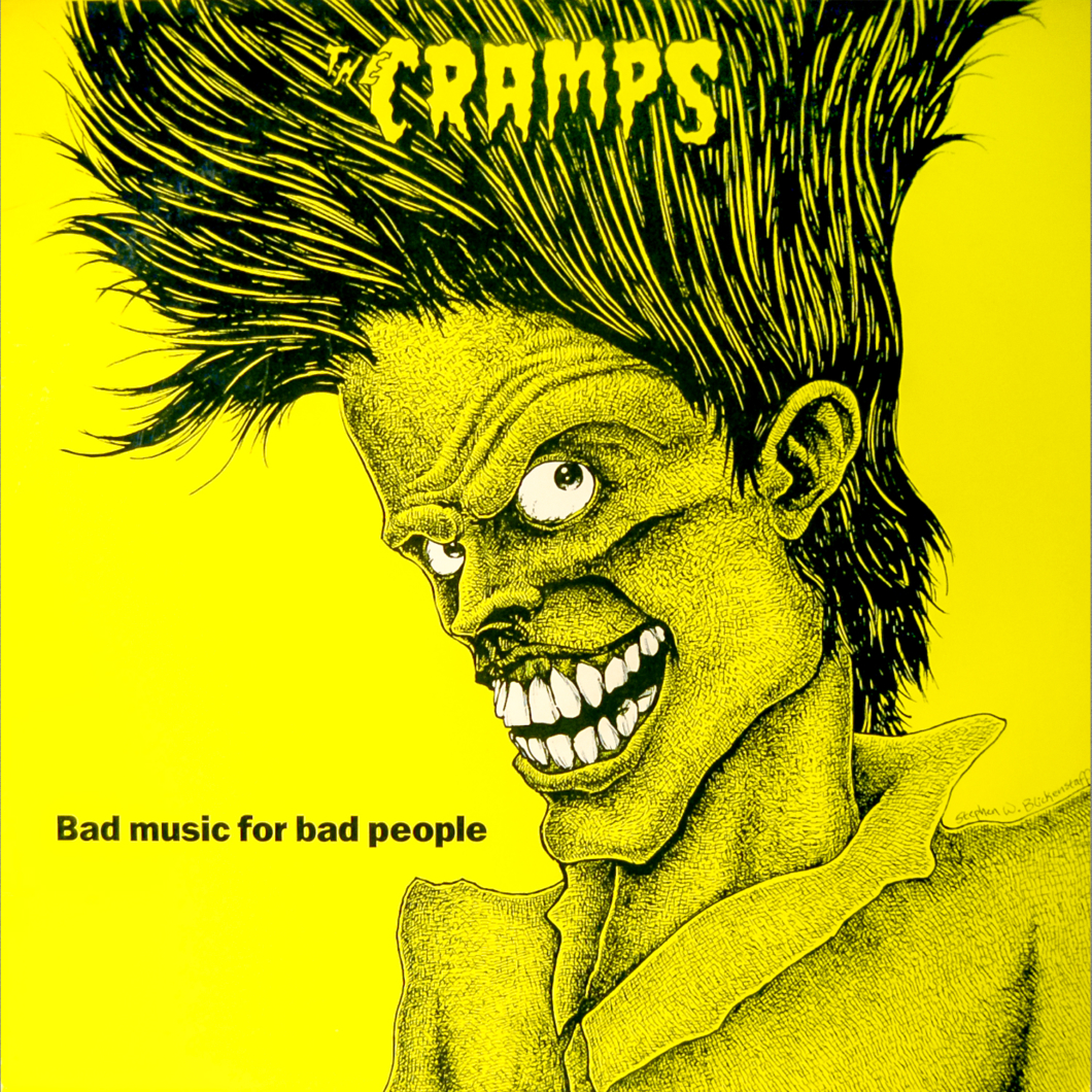 The Cramps / Album: Bad Music for Bad People / 1984