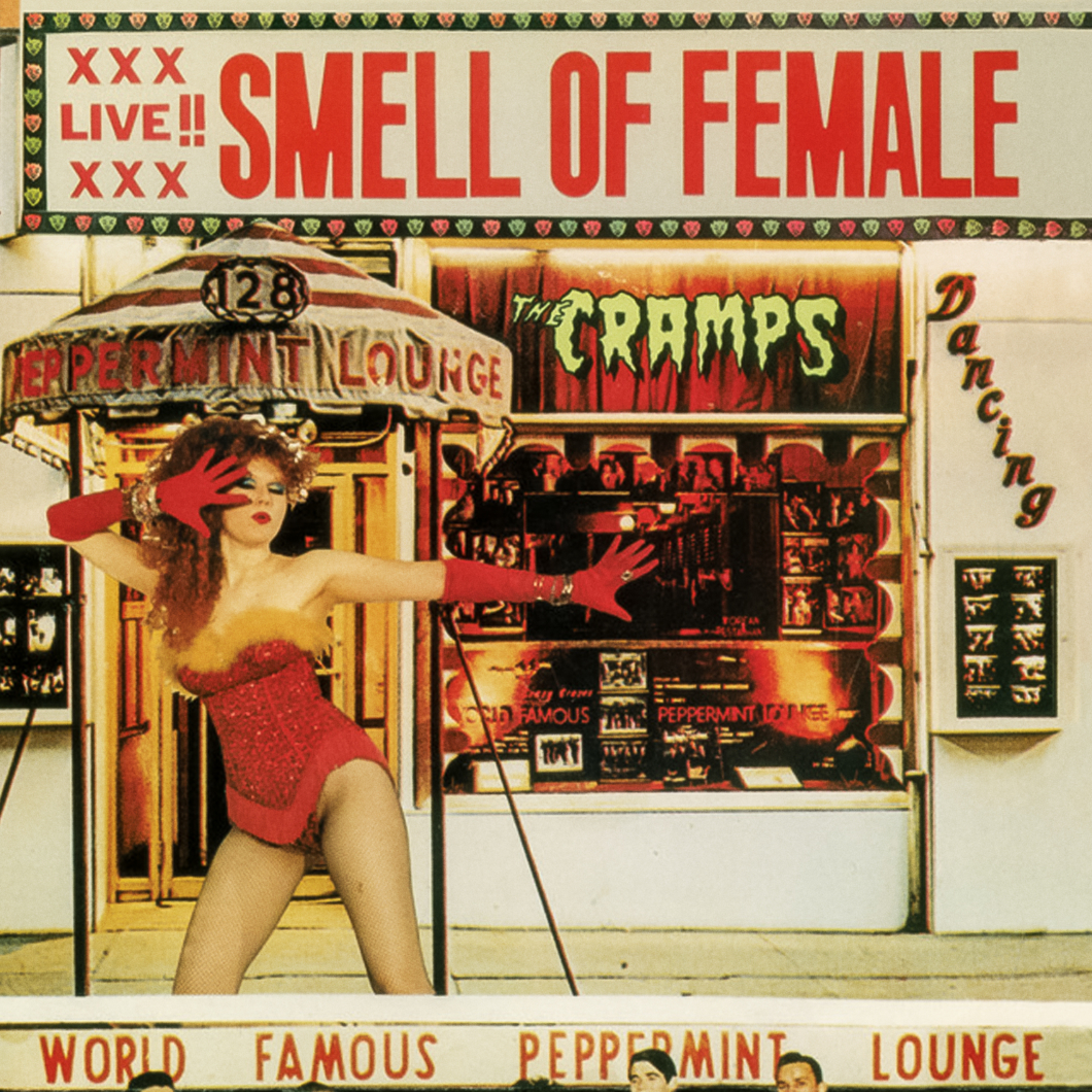 The Cramps / Album: Smell of Female / 1983