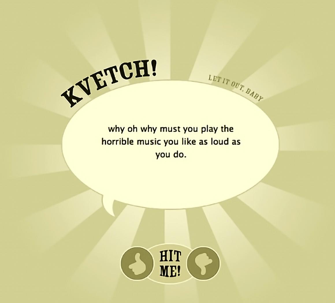 Kvetch via Twitter — Kvetch.com